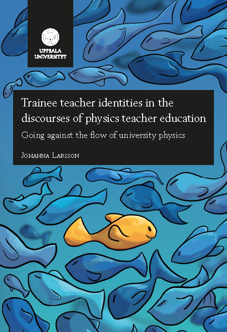 Disputation: Trainee teacher identities in the discourses of physics teacher education: Going against the flow of university physics